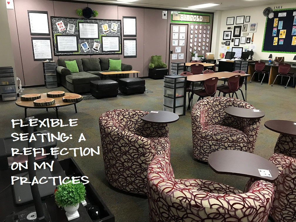 Flexible Seating: A Reflection In Practices